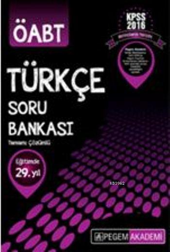 Kpss Öabt Türkçe Tamamı Çözümlü; Soru Bankası 2016