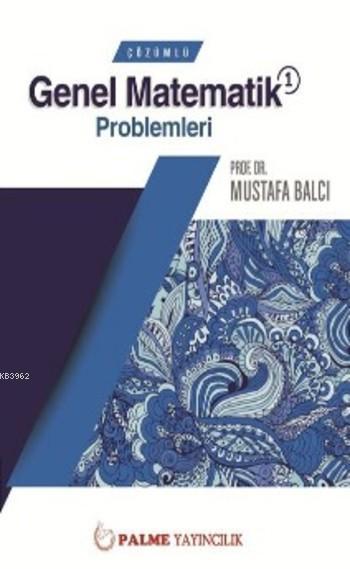 Çözümlü Genel Matematik 1 Problemleri