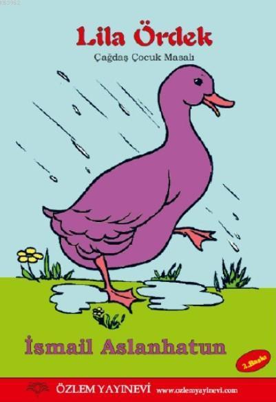 Lila Ördek; Çağdaş Çocuk Masalı