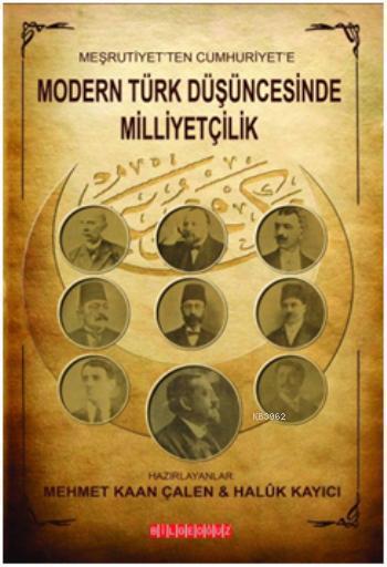 Meşrutiyetten Cumhuriyete Modern Türk Düşüncesinde Milliyetçilik