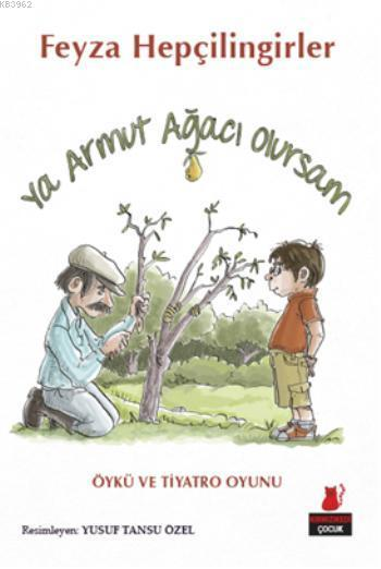 Ya Armut Ağacı Olursam