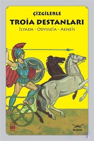 Çizgilerle Troia Destanları; İlyada - Odysseia - Aeneis