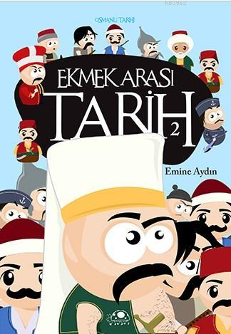 Ekmek Arası Tarih 2; Osmanlı Tarihi
