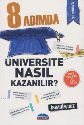 8 Adımda Üniversite Nasıl Kazanılır?