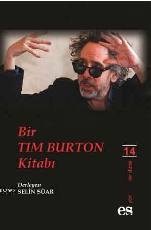Bir Tim Burton Kitabı; Yönetmenler Dizisi 14