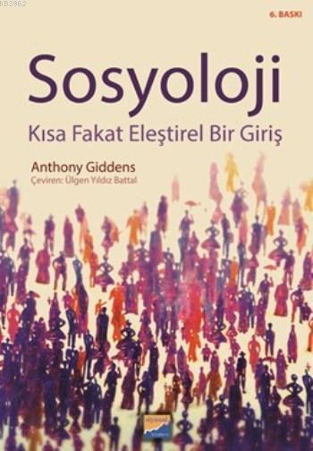 Sosyoloji; Kısa Fakat Eleştirel Bir Giriş
