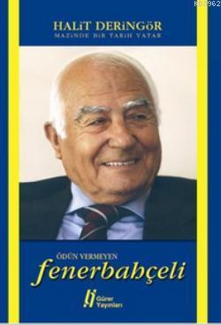 Ödün Vermeyen Fenerbahçeli Mazimde Bir Tarih Yatar