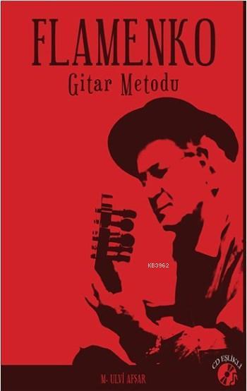 Flamenko; Gitar Metodu