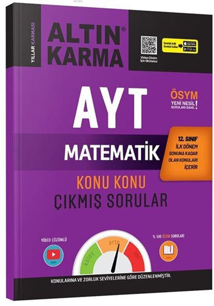 Altın Karma Yayınları AYT 12. Sınıf 1. Dönem Matematik Konu Konu Çıkmış Sorular 2020 Özel Altın Karma