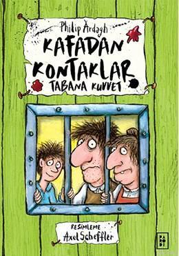 Kafadan Kontaklar 3; Tabana Kuvvet