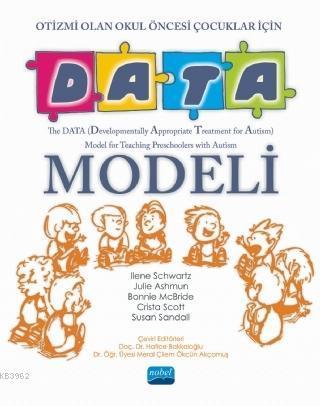 Otizmi Olan Okul Öncesi Çocuklar İçin Data Modeli; The Data Model For Teaching Preschoolers With Autism