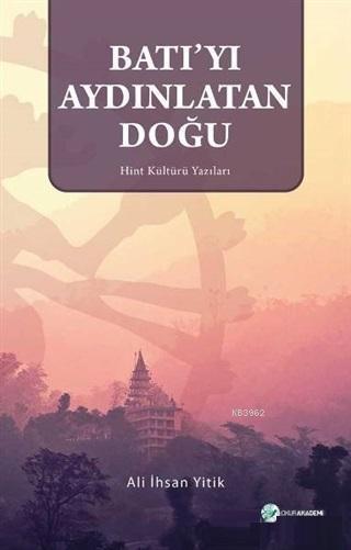 Batı'yı Aydınlatan Doğu Hint Kültürü Yazıları