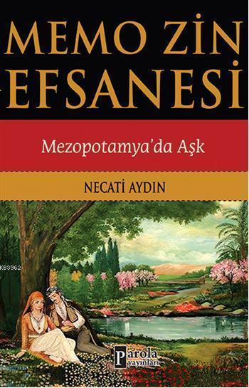 Memo Zin Efsanesi; Mezopotamyada Aşk