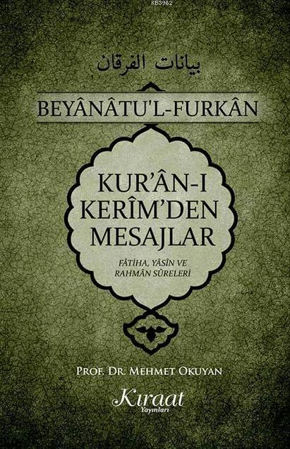 Kur'an-ı Kerim'den Mesajlar; Fatiha Yasin Rahman Sureleri