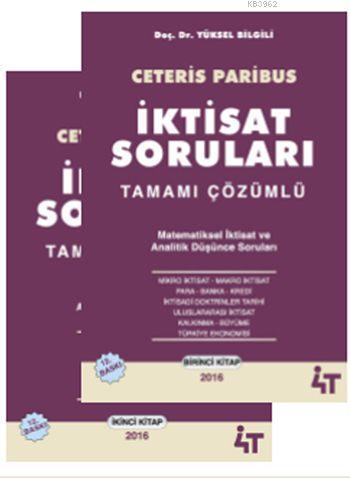 Ceteris Paribus - İktisat Soruları Tamamı Çözümlü (2 Cilt) 2016