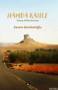 Hamba Kahle; Güney Afrika Güncesi