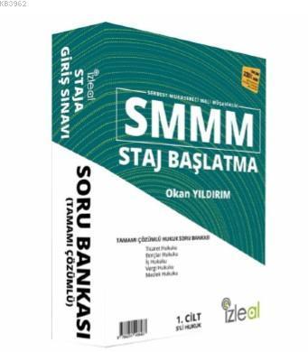 SMMM Staj Başlatma Tamamı Çözümlü Hukuk Soru Bankası