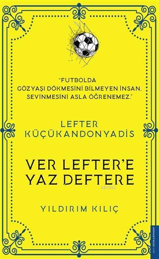Lefter Küçükandonyadis -Ver Lefter'e Yaz Deftere