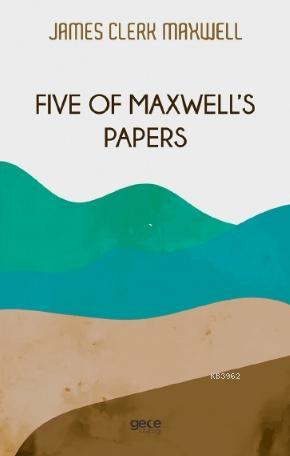 Five of Maxwell's