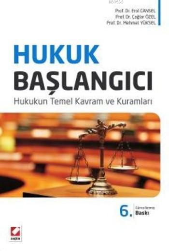 Hukuk Başlangıcı; Hukukun Temel Kavram ve Kuramları