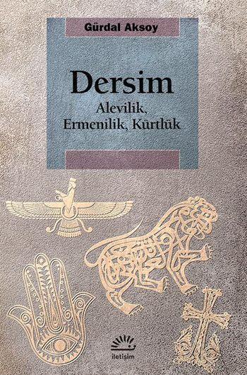 Dersim; Alevilik, Ermenilik, Kürtlük