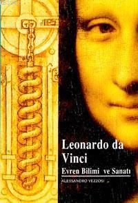 Leonardo Da Vinci; Evren Bilimi ve Sanatı