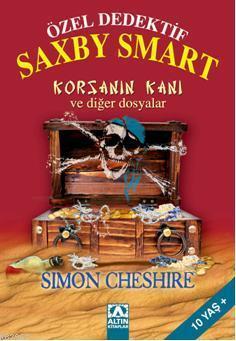 Özel Dedektif Saxby Smart; Korsanın Kanı ve Diğer Dosyalar