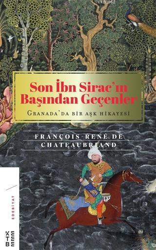 Son İbn Sirac'ın Başından Geçenler; Granada'da Bir Aşk Hikayesi
