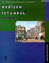 Değişen İstanbul: 19. Yüzyılda Osmanlı Başkenti