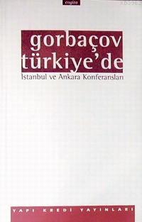 Gorbaçov Türkiye´de