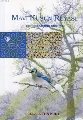 Mavi Kuşun Rüyası; Çocuklar İçin Şiirler