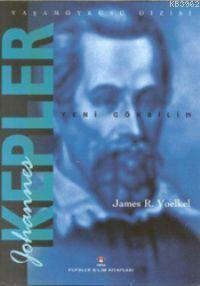 Johannes Kepler; Yeni Gökbilim