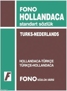 Hollandaca Standart Sözlük; Hollandaca-Türkçe / Türkçe-Hollandaca