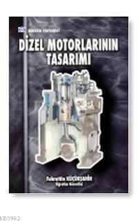 Dizel Motorların Tasarımı