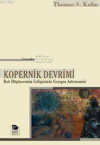 Kopernik Devrimi - Batı Düşüncesinin Gelişiminde Gezegen Astronomisi