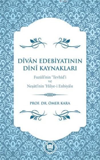 Dîvân Edebiyatinin Dinî Kaynaklari