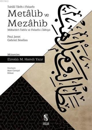 Metalib ve Mezahib; Maba'de't-Tabi'a ve Felsefe-i İlahiye