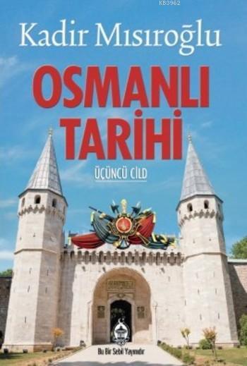 Osmanlı Tarihi III. Cilt