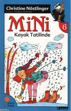 Mini Kayak Tatilinde (6. kitap)
