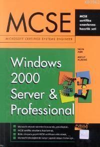 Mcse; Windows 2000 Server&professınal