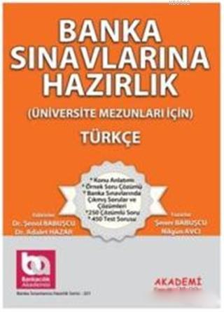 Banka Sınavlarına Hazırlık - Türkçe; Üniversite Mezunları İçin