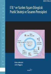 Itıl ve Yazılım Yaşam Döngüsü; Pratik Strateji ve Tasarım Prensipleri