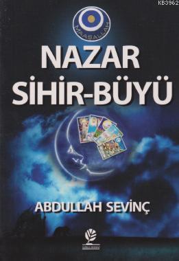 Nazar Sihir - Büyü (Cep Boy)