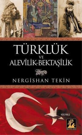 Türklük ve Alevilik - Bektaşilik