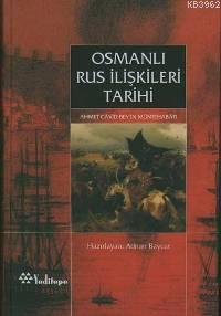 Osmanlı Rus İlişkileri; Ahmet Câvit Bey'in Müntehabâtı