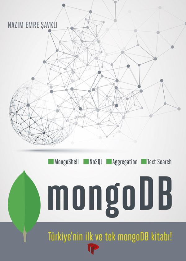 MongoDB; Nazım Emre Şavklı