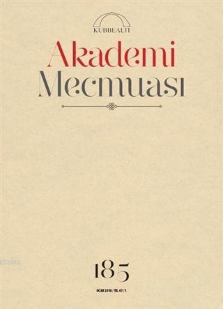 Akademi Mecmuası Sayı: 185 Ocak 2018