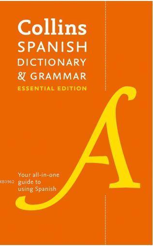 Collins Spanish Dictionary and Grammar; Essential Edition