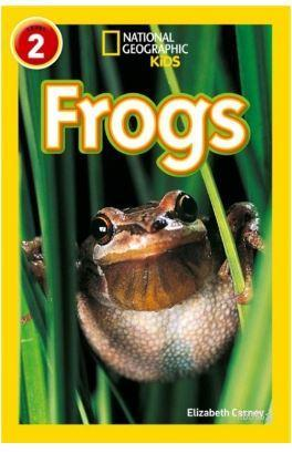 Frogs (Readers 2); National Geographic Kids