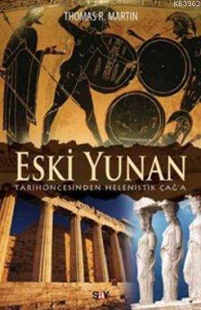Eski Yunan; Tarihöncesinden Helenistik Çağ'a